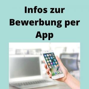 Infos zur Bewerbung per App